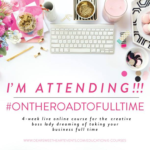 #ontheroadtofulltime ecourse by Dear Sweetheart Events