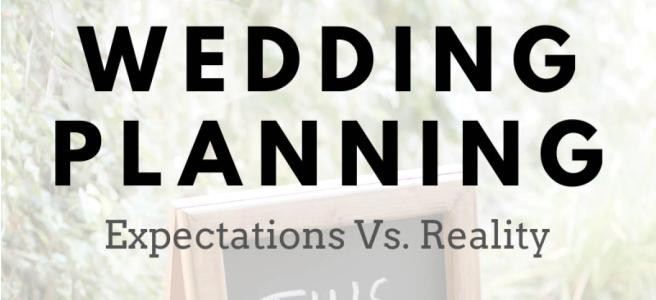 Lasting Events Wedding planning expectations vs reality