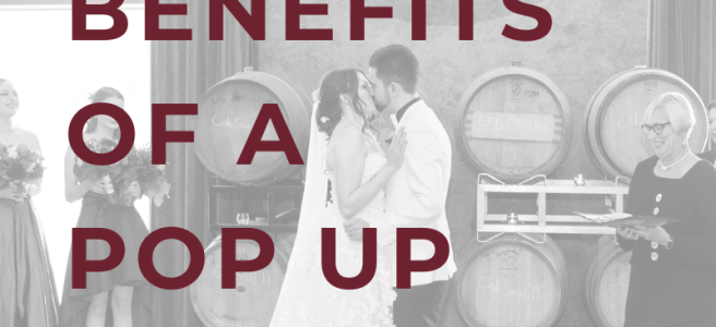 Benefits of a pop up wedding